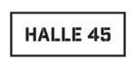 Halle 45